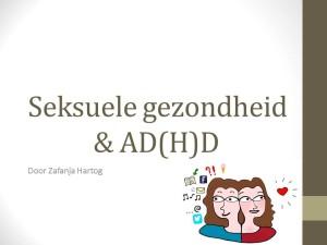 Voorlichting over seksualiteit tijdens het congres 'ADHDvrouw' op 7 maart 2015
