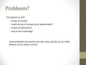 Heb je een probleem?